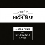 Hight Rise by Michalsky Living